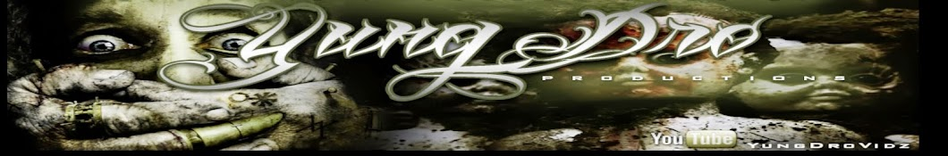 YungDro Productions Banner