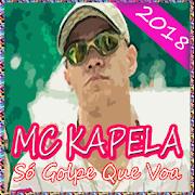 MC Kapela - Só Golpe Que Voa APK