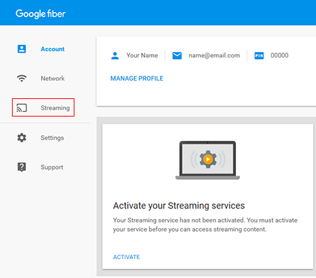 Activate streaming services in your Google Fiber account.