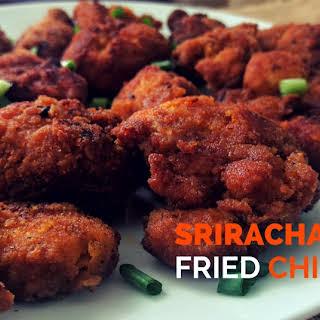 Sriracha Fried Chicken.