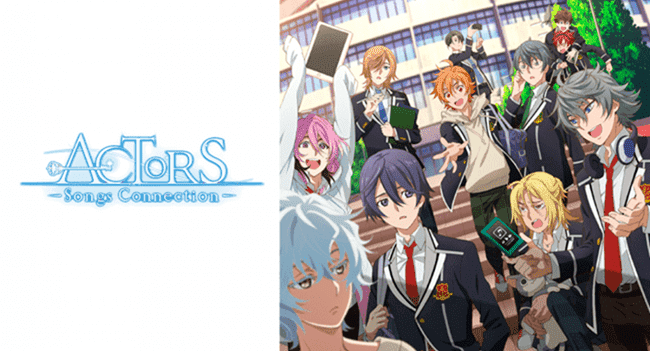 ACTORS~SongsConnection~アニメ無料動画