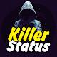 Killer Status (app)