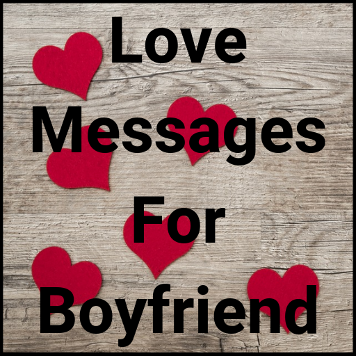 Love Messages for Boyfriend - Share Flirty Texts - Apps on ...