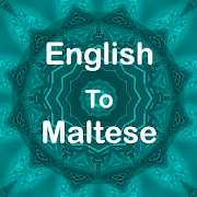 English To Maltese Translator Offline and Online
