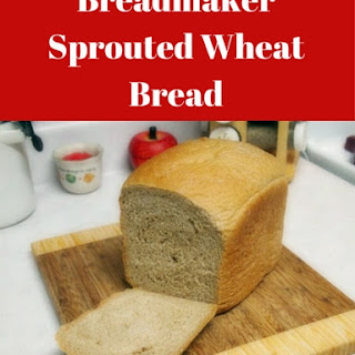 Home Baked Sprouted Wheat Bread