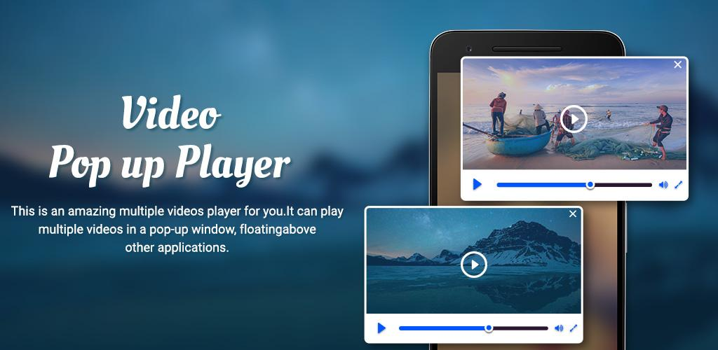 Video Popup Player Floating -Floating Video Player 1 0 Apk