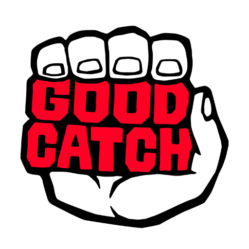 GOOD CATCH avatar image