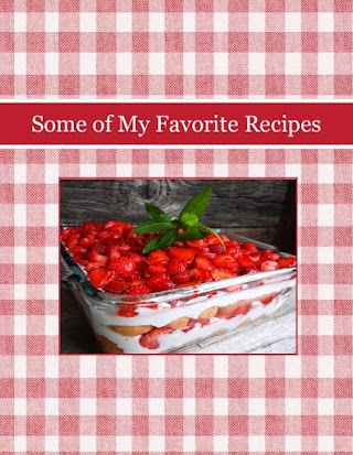 Some of My Favorite Recipes