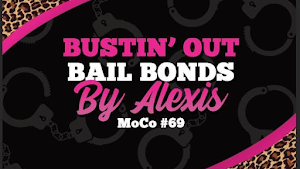 Bustin' Out Bail Bonds by Alexis