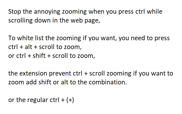 Stop annoying ctrl + scroll Zoom