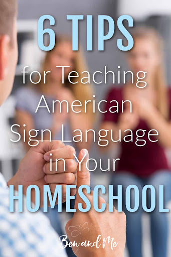 How to Teach American Sign Language in Your Homeschool for FREE!