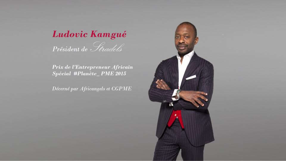 Ludovic Kamgué, CEO de Stradel's, Prix de l'Entrepreneur Africain 2015 Spécial Planète PME