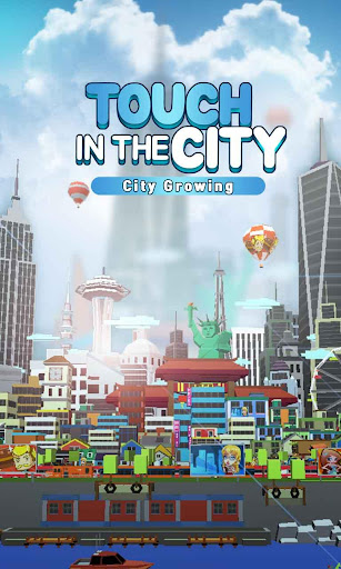 City Growing-Touch in the City( Clicker Games ) screenshot 1