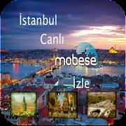 İstanbul Canlı Mobese İzle