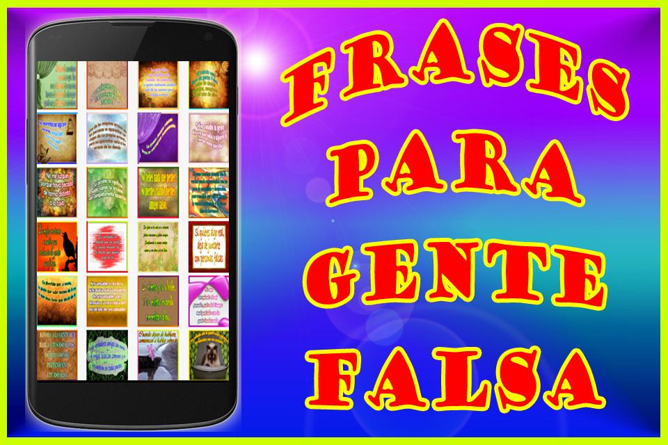 Frases Para Gente Falsa Android приложения Appagg