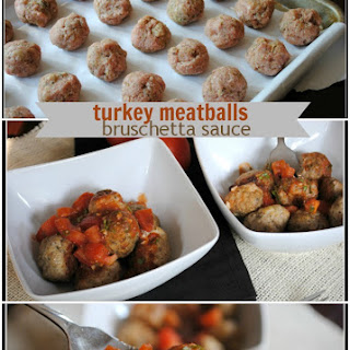 Turkey Meatballs with Bruschetta Sauce