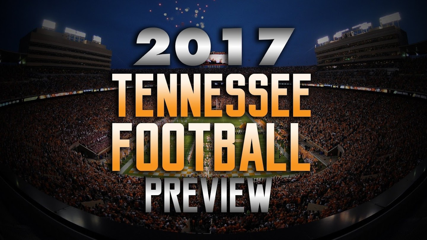 Watch 2017 Tennessee Football Preview live