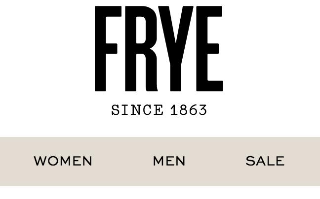 Frye | Luxurious Fashion Brand