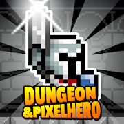 Dungeon X Pixel Hero MOD APK aka APK MOD 8.9 (Unlimited Money)