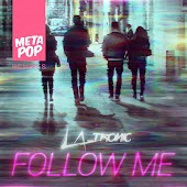 Follow Me: MetaPop Remixes