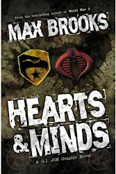 Hearts and Minds: A G.I. Joe Graphic Novel - Max Brooks