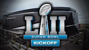 Super Bowl LII Kickoff thumbnail