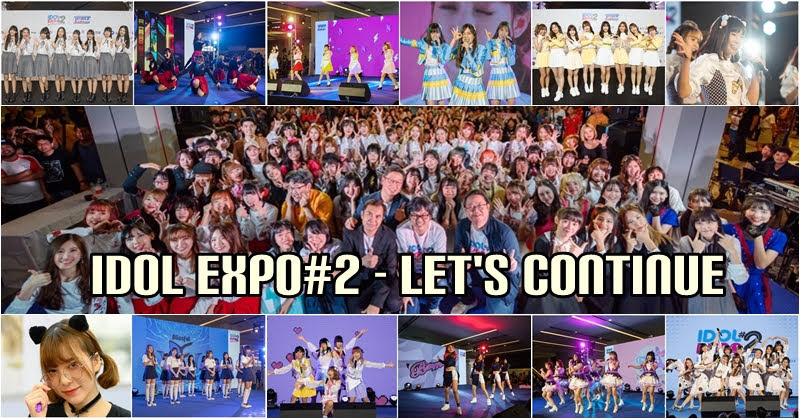 Idol Expo#2 – Let's Continue