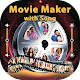 Download Movie Maker With Song Photo to Video Maker For PC Windows and Mac