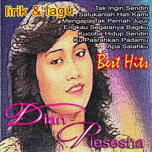 Lagu Sendu Dian Piesesha