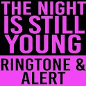 The Night Is Still Young Alert icon