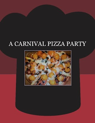 A CARNIVAL  PIZZA PARTY