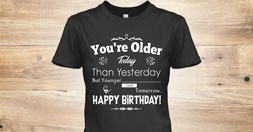 Today Happy Birthday Check Out: https://teespring.com/today-happy-birthday  #todaybirthday #todaybir...