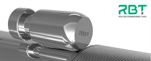 Why choose RBT Roller burnishing tools? - RBT Burnishing Expert