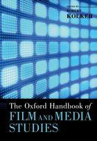 The Oxford Handbook of Film and Media Studies