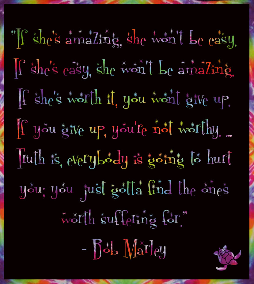 Bob Marley If Shes Amazing Quote Waterfront Properties Blog