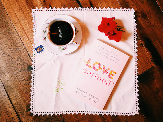 | Wholesome Reading / Love Defined | shortandsweetstyle