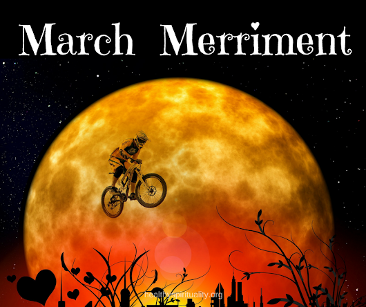 March Merriment - Healthy Spirituality