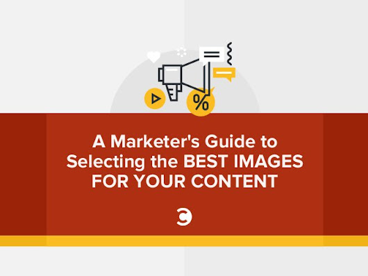 A Marketer's Guide to Selecting the Best Images for Your Content | Convince and Convert: Social Media Consulting and Content Marketing Consulting