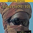 Sudan's Secret Side DVD by Karin Muller