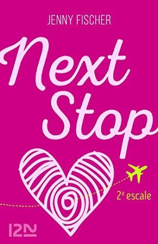 Couverture Next stop, tome 2 : 2e escale