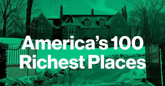 These Are the 100 Richest Places in America