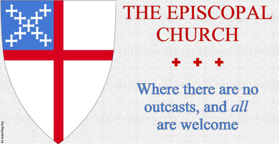 The Episcopal Church: Where there are no outcasts, and all are welcome