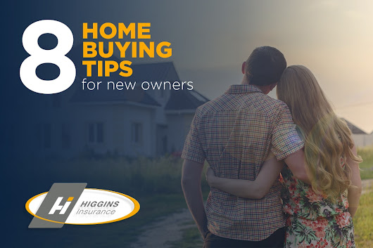 8 Home Buying Tips for New Owners