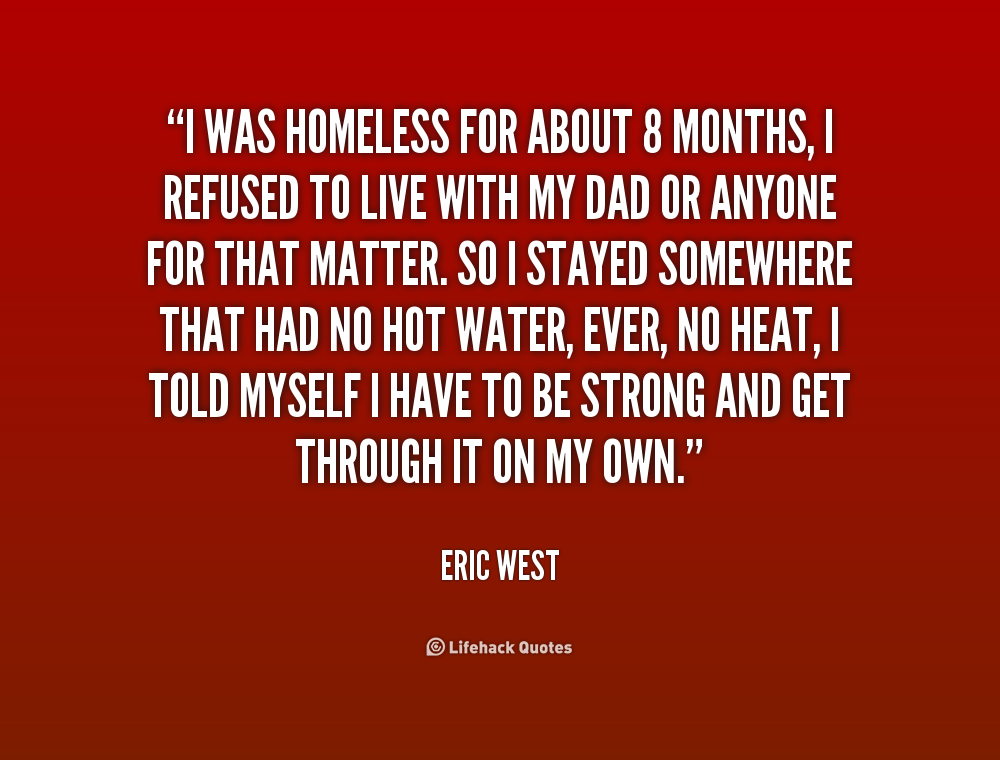 Quotes About Homelessness 70 Quotes