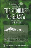 The Shoulder of Shasta by Bram Stoker