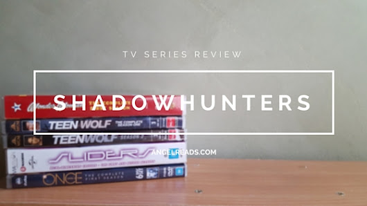 TV Series Review: Shadowhunters Ep5 *Spoiler Free* - Angel Reads