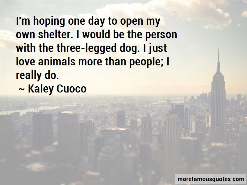 Dog Shelter Quotes Top 21 Quotes About Dog Shelter From Famous Authors