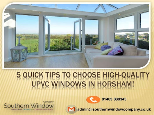 5 quick Tips To Choose High quality Upvc Windows