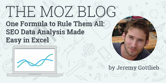 One Formula to Rule Them All: SEO Data Analysis Made Easy in Excel