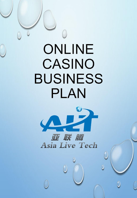 Asia Live tech - Online Casino Business Plan